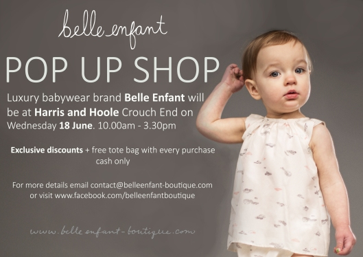 Belle Enfant Pop Up Shop!